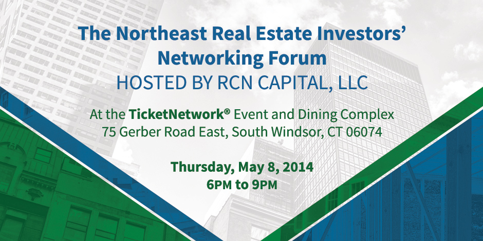 RCN Capital Hosts The Northeast Real Estate Investors' Networking Forum