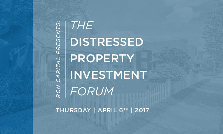 RCN Capital Hosting The Distressed Property Investment Forum