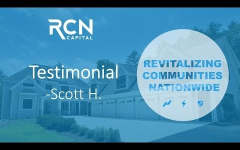RCN Capital Testimonial | Scott H.